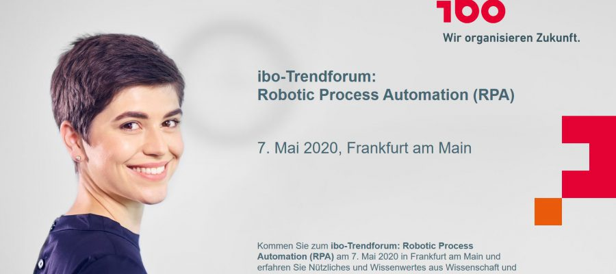 ibo Trendforum Robotic Process Automation